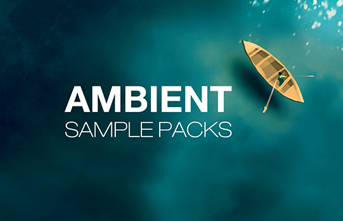 Best ambient sample packs for download, royalty-free ambient music loops, soundscapes and synth pad sounds, dark ambient and chillout sample packs for fl studio