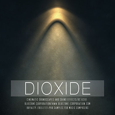 Download Dioxide - Cinematic Soundscapes and Sound Effects Sample Library