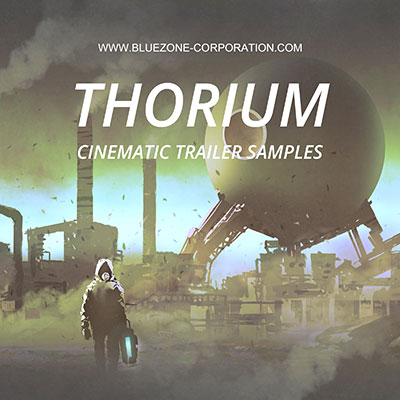 Thorium - Cinematic Trailer Samples sound library for instant download